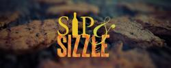 Sip & Sizzle is coming!